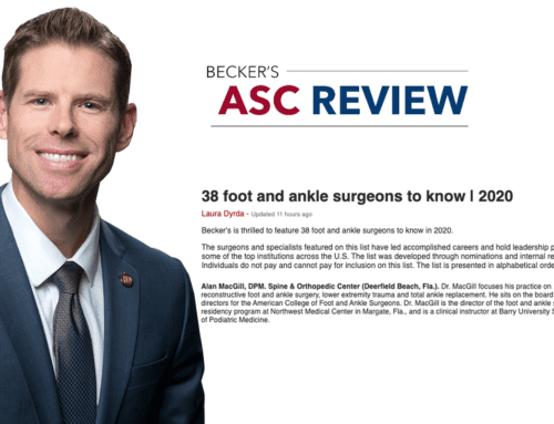 Dr. Alan MacGill, Named One of U.S.'s Top Foot & Ankle Surgeons in 2020 by BECKER'S